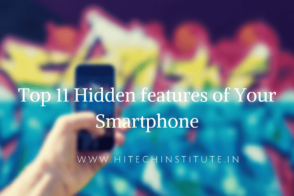 Hidden features of Your Smartphone